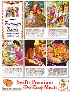 Mom's furlough fixin's make a hit with Bill! #vintage #1940s #WW2 #food #ads