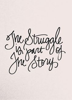 the struggle is part of the story.....I like this for a tattoo