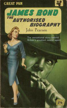 "John Pearson ""James Bond: The Authorised Biography"" (Great Pan) Cool Books, Sci Fi Books, James Bond Books, Bond Series, James Bond Style, Pulp Fiction Book, Crime Books, Up Book, Comic Covers"