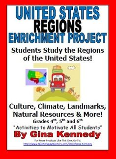 UNITES STATES REGIONS INDEPENDENT RESEARCH PROJECT! STUDENTS LEARN ABOUT THE CLIMATE, CULTURE, AND NATURAL RESOURCES OF OUR UNITED STATES REGIONS! Students will pretend to travel across the United States and stop in one state in every region. Through research they will complete a journal along the way by completing entries about climate, natural resources and culture.