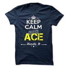 ACE -keep calmACEt shirts, tee shirts