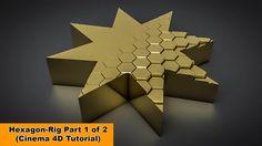 Hexagon Rig - Part 1 of 2 (Cinema 4D Tutorial) on Vimeo