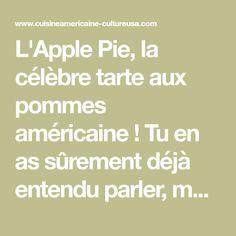 L'Apple Pie, la célèbre tarte aux pommes américaine ! Tu en as sûrement déjà entendu parler, mais y as-tu déjà goûté ? Voilà un dessert que tout le monde va adorer !