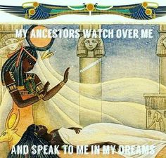 My ancestors watch over me and speak to me in my dreams Spiritual Enlightenment, Spiritual Thoughts, Spiritual Awakening, Black History Facts, My Ancestors, Egyptian Art, Egyptian Things, Black Women Art, African American History