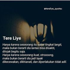 Quotes indonesia tere liye cinta 30 Ideas for 2019 Happy Quotes Inspirational, New Quotes, Change Quotes, Inspiring Quotes About Life, Faith Quotes, Love Quotes, Funny Quotes, Bible Verses About Life, Cinta Quotes