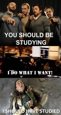 I should have studied... Im a nerd... avengers style...