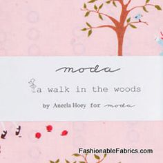 A walk in the woods charm pack by Aneela Hoey for Moda