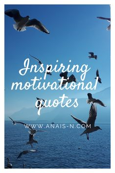 All my favourites inspiring and motivational quotes are here!!! #quotes #inspiring #inspiration #motivational #inspiringquotes #motivationalquotes #beinspired #blog #blogger