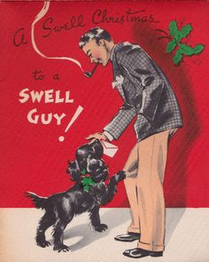 1930s ~ A Swell Christmas to a Swell Guy!