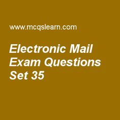 Practice test on electronic mail, computer networks quiz 35 online. Practice networking exam's questions and answers to learn electronic mail test with answers. Practice online quiz to test knowledge on electronic mail, hypertext transfer protocol, web documents, transmission control protocol (tcp), cyclic codes worksheets. Free electronic mail test has multiple choice questions as mime stands for, answers key with choices as multipurpose internet mail extensions, multipurpose internet...