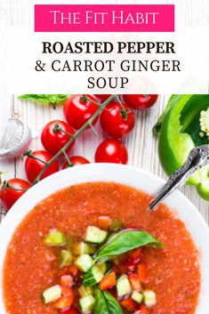 Roasted red pepper & carrot ginger soup recipe : The Fit Habit Lunch Recipes, Soup Recipes, Whole Food Recipes, Healthy Recipes, Delicious Recipes, Dinner Recipes, Healthy Soups, Ginger Soup Recipe, Carrot Ginger Soup