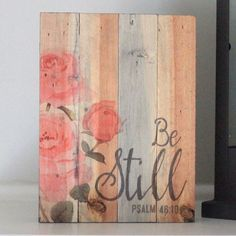 """This box-style sign is precisely cut, framed, painted, then four-color printed - creating an authentic, primitive product with rich, vibrant colors. Product Details: Weight: 0.6 lbs   Depth: 1.75""""   Width: 6""""   Height: 8""""  http://shop.myetchedlife.com/collections/all/products/be-still-box-sign"""