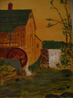 Old Mill- painting by my Dad-Russell Elvidge