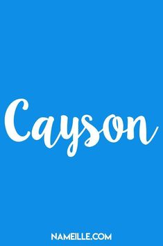 Cayson I Baby Names You Haven't Heard Of I Nameille.com
