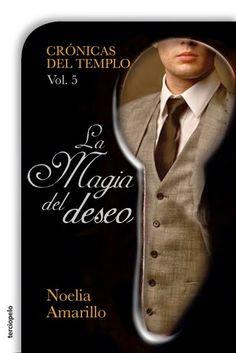 29º Reseña 2015 Bookceando Entre Letras: LA MAGIA DEL DESEO (CDT Vol.V) - NOELIA AMARILLO