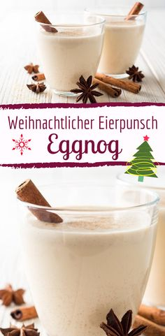 Eggnog: Rezept f'r das Original aus den USA und England – Collations de Noël Holiday Cocktails, Christmas Desserts, Christmas Christmas, Eggnog Rezept, Cookies Healthy, Punch Recipes, Easy Cookie Recipes, Slushies, Cocktail Recipes