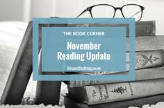 The Book Corner: November Reading Update