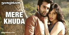 Lyrics Plane: Mere Khuda Lyrics - Youngistaan