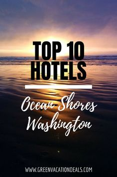 Top 10 Ocean Ss Washington Hotels