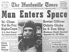 April 12th 1961: Yuri Gagarin becomes the first man in space