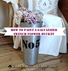 diy stencils and how to paint a galvanized french flower bucket, crafts, home decor, painting