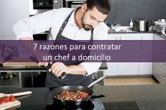 Las razones para contratar un chef a domicilio son muchas y variadas, pero la principal es que tu cena será un rotundo éxito