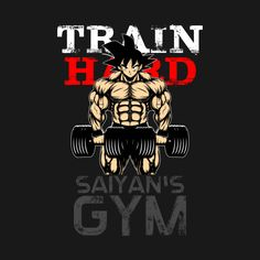 Check out this awesome 'TRAIN+HARD+-+Goku%27s+GYM' design on @TeePublic!