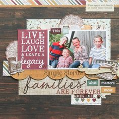 What Matters Most **Simple Stories DT** - Scrapbook.com - Scrapbook family photos with Simple Stories Legacy collection.