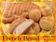 French bread & Rolls, Ooh, La, La!  (PALEO & Gluten free!)  This heavenly bread is as good as it looks.  Crunchy on the outside & soft in the middle.  YUM!  by Jenny at www.AuNaturaleNutrition.com