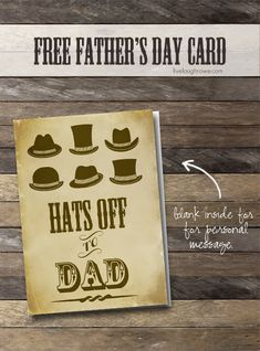 Free Fathers Day Printable Card.  Hats off to Dad