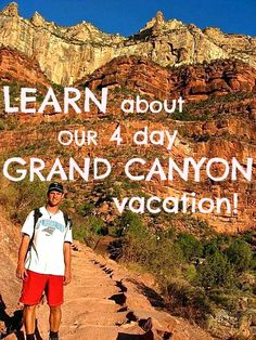 Click through to our blog to LEARN about our 4 day GRAND CANYON vacation!