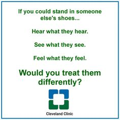 PLEASE, PLEASE, PLEASE watch this video (see link) and share. The message conveyed is so very important to remember:  http://www.wishadoo.org/video/157/empathy-the-human-connection-to-patient-care/