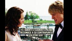 """#FRASESDEPELÍCULAS """"El #amor es cuando el #alma reconoce....  #Película Wedding Crashers ."""