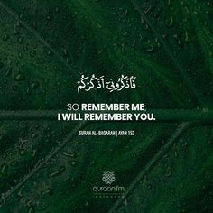 """So remember Me; I will remember you."" - [Surah Al-Baqarah Islamic Quotes Wallpaper, Islamic Love Quotes, Islamic Inspirational Quotes, Religious Quotes, Allah Quotes, Quran Quotes, Allah Islam, Islam Quran, I Love You God"
