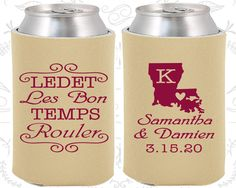 Laissez Les Bons Temps Rouler, Custom Wedding Gift, Nola Wedding Gift, Cajun Wedding Gift, Louisiana Wedding Gift, Wedding Coozies (398)