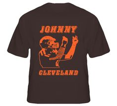 Johnny Cleveland Football T Shirt - Cleveland Browns Johnny Manziel #johnnyfootball #johnnycleveland #clevelandbrowns #brownsfootball #manziel