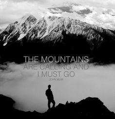 john muir: the mountains are calling and i must go