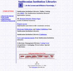Happy 25th Internet! To celebrate, we're doing Throwback Thursday a day early.Behold, the Smithsonian Libraries websi...