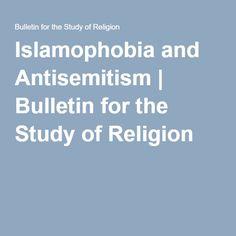 Islamophobia and Antisemitism | Bulletin for the Study of Religion