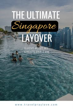 Guest Post; Olivia from Great Lost talks about the must see stops on  your ultimate Singapore stop-over!  … Continue reading →
