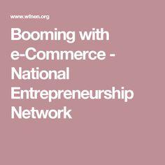 Booming with e-Commerce - National Entrepreneurship Network