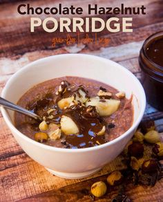 Paleo Chocolate Hazelnut Porridge & Homemade Chocolate Hazelnut Spread — Foraged Dish