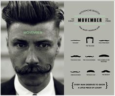 MOVEMBER Grow your moustache for 30 days in support of mens health! Send instagrams of your 'tache #world_of _gaston