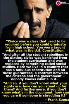 Frank Zappa on Civics Now Quotes, Great Quotes, Inspirational Quotes, Awesome Quotes, Motivational Quotes, Quotable Quotes, Wisdom Quotes, Life Quotes, Mindset Quotes