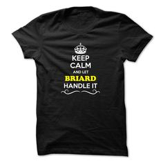 Keep Calm and Let BRIARD Handle it
