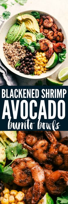 Blackened Shrimp Avocado Burrito Bowls are the perfect way to ring in the New Year with big bold flavor and a healthy meal!  These are packed with blackened shrimp, brown rice, corn, black beans, and avocado.  They are also great for meal prep!