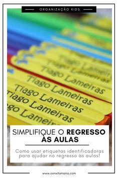 Como simplificar o regresso às aulas usando etiquetas identificadoras - Conxita Maria - A Arrumadinha | Organização