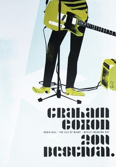 This design for a Graham Coxon Bestival show is a homage to a Ray Davies gig poster by the brilliant Aesthetic Apparatus.