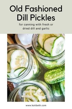 Dill Pickle Juice Recipe, Old Fashioned Dill Pickle Recipe, Canning Dill Pickles, Kosher Pickles, Garlic Dill Pickles, Pickled Garlic, Kosher Dill Pickle Canning Recipe, Refrigerator Kosher Dill Pickles Recipe, Dill Pickle Recipes