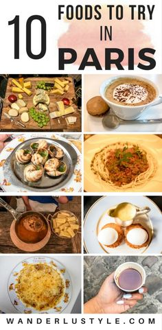 10 things you must eat in paris pin this for a fabulous list of